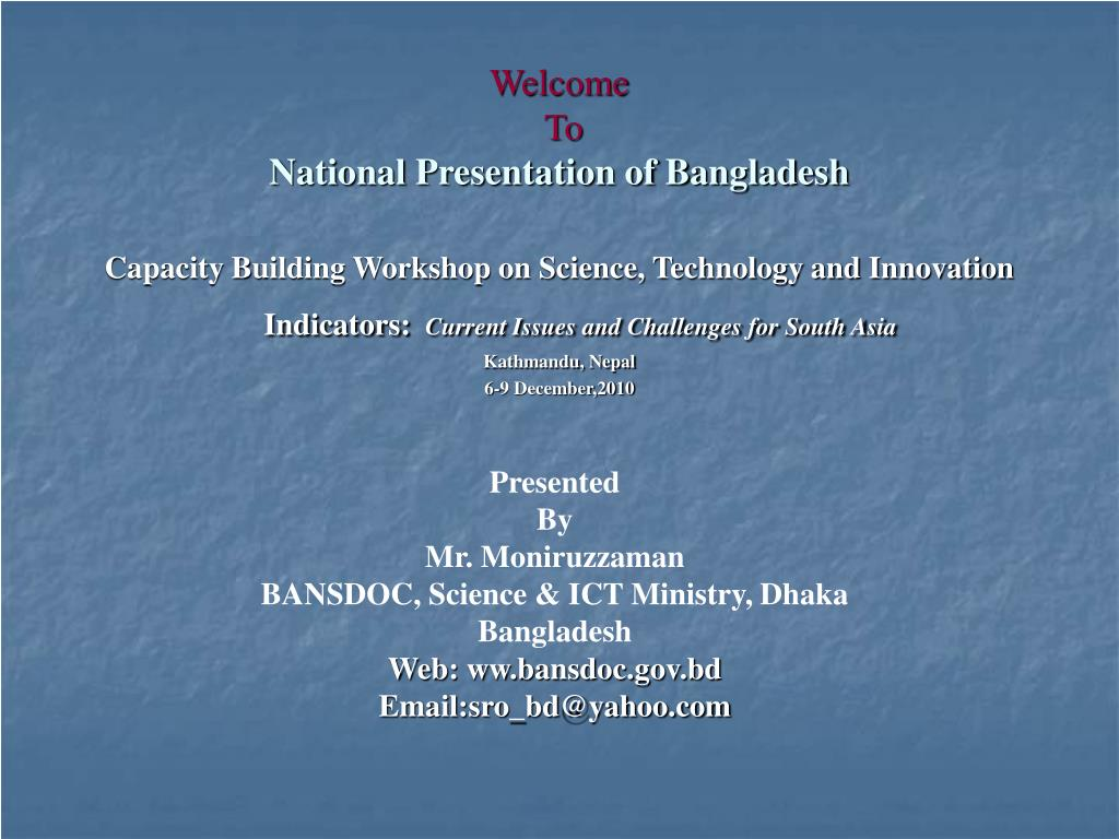 welcome to national presentation of bangladesh l.