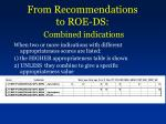 from recommendations to roe ds combined indications