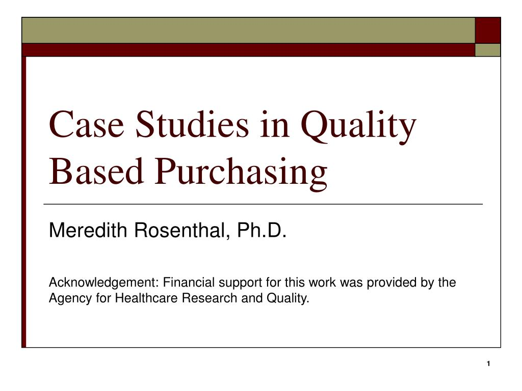 case studies in quality based purchasing l.