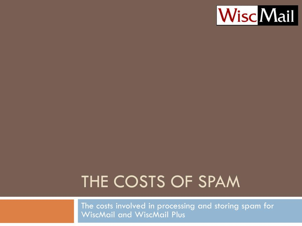 the costs of spam l.