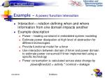 example a power function interaction