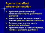 agents that affect adrenergic function