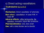 c direct acting vasodilators hydralazine apresoline