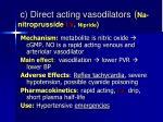 c direct acting vasodilators na nitroprusside i v nipride