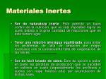 materiales inertes