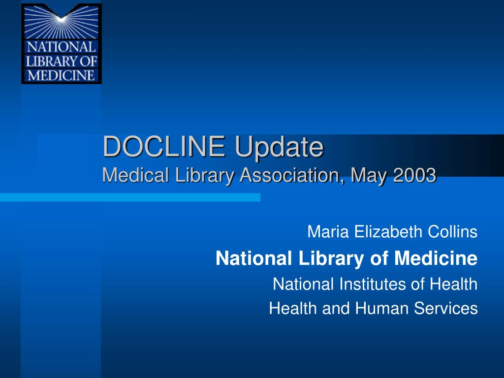 docline update medical library association may 2003 l.