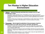 ten wastes in higher education environment24