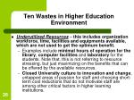ten wastes in higher education environment26
