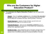who are the customers for higher education product