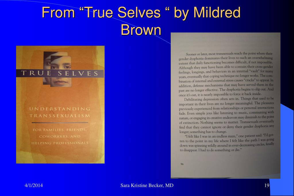 "From ""True Selves "" by Mildred Brown"
