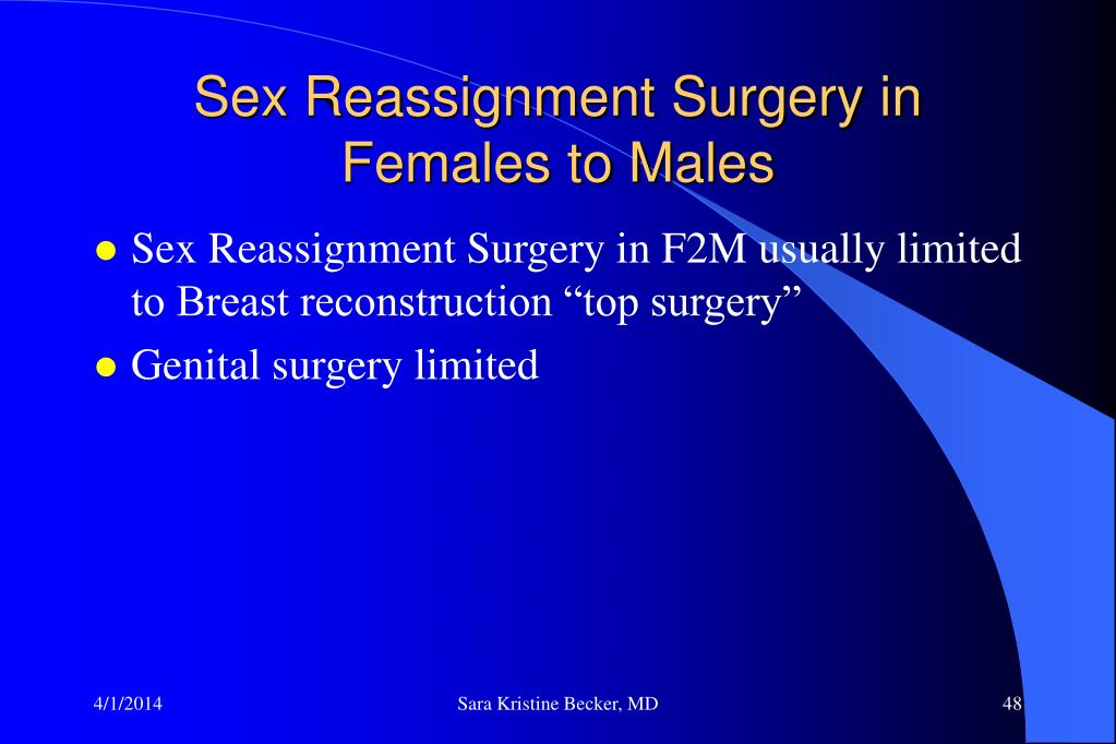 Sex Reassignment Surgery in Females to Males