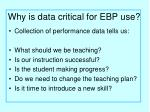 why is data critical for ebp use