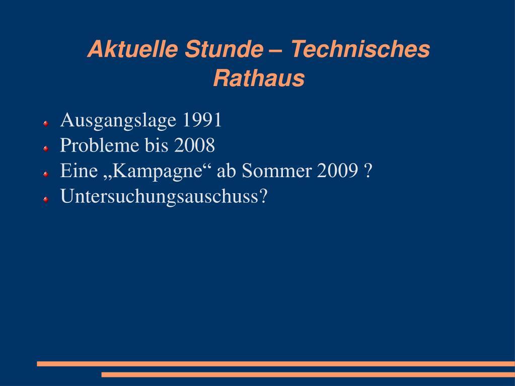 aktuelle stunde technisches rathaus l.