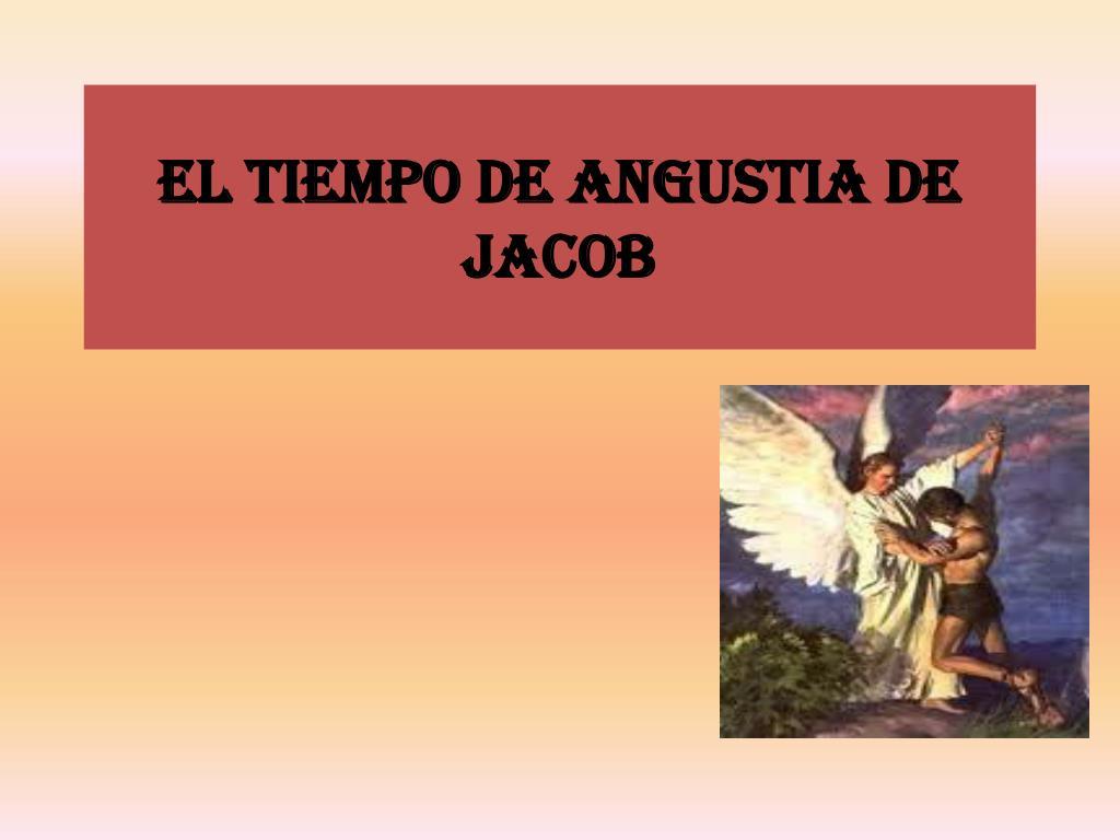 el tiempo de angustia de jacob l.