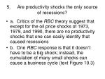 5 are productivity shocks the only source of recessions