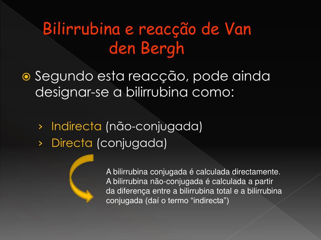 Bilirrubina e reacção de Van den Bergh