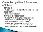 create recognition awareness of efforts