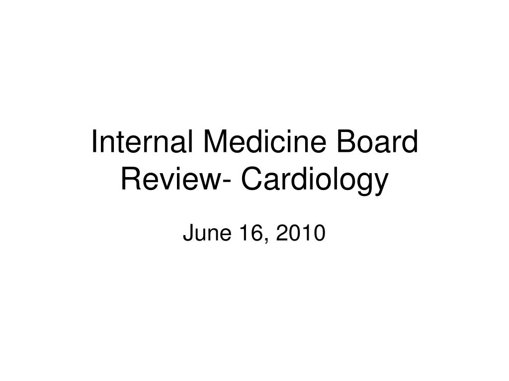 internal medicine board review cardiology l.