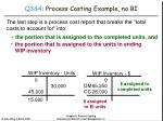 q3 4 process costing example no bi23