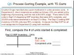 q6 process costing example with ti costs