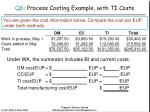 q6 process costing example with ti costs34