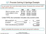 q7 process costing spoilage example42