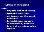 stress er en tilstand