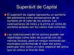 super vit de capital