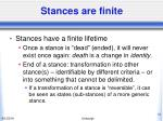 stances are finite