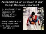 action staffing an extension of your human resource department