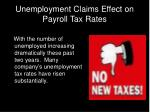 unemployment claims effect on payroll tax rates
