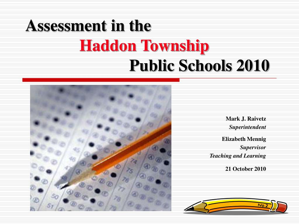 assessment in the haddon township public schools 2010 l.
