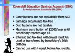 coverdell education savings account esa formerly known as educational ira eira