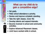 what can my child do to gain a competitive edge