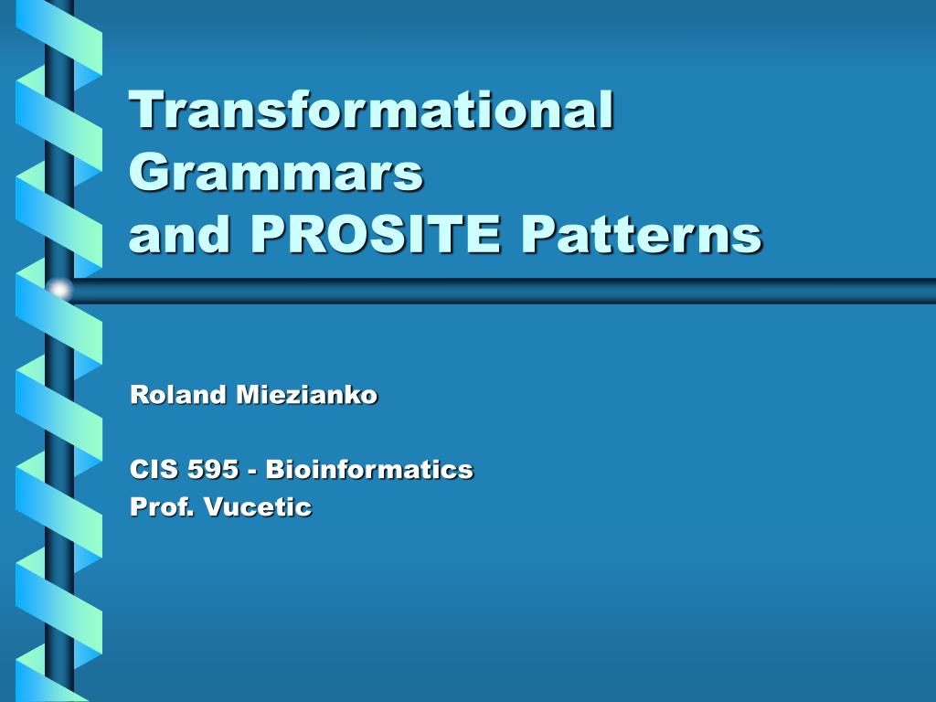 transformational grammars and prosite patterns l.