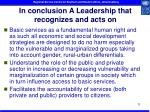 in conclusion a leadership that recognizes and acts on