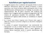 autofattura per regolarizzazione