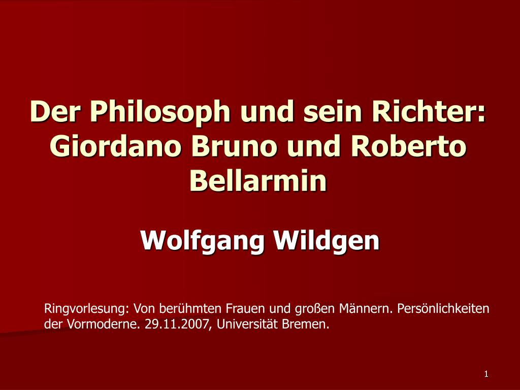 der philosoph und sein richter giordano bruno und roberto bellarmin l.