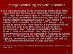 heutige beurteilung der rolle bellarmins