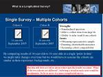 single survey multiple cohorts