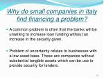 why do small companies in italy find financing a problem15