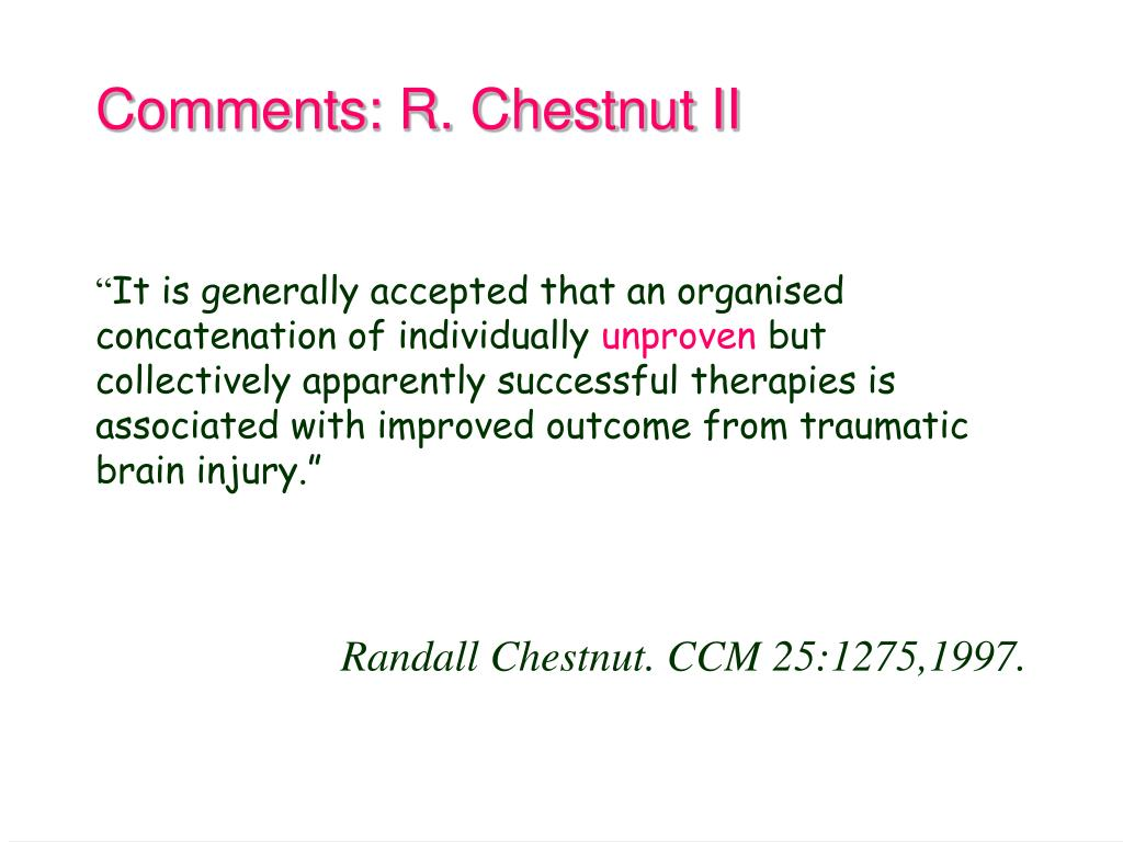 Comments: R. Chestnut II