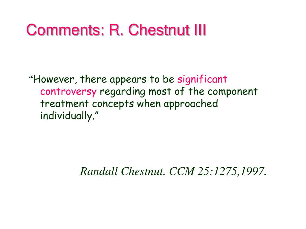 Comments: R. Chestnut III