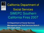 california department of social services swepc southern california fires 2007