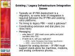 existing legacy infrastructure integration issues