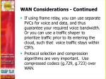 wan considerations continued