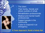 a team approach build a safety net
