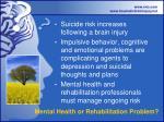 mental health or rehabilitation problem