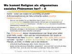 wo kommt religion als allgemeines soziales ph nomen her ii