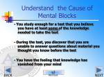 understand the cause of mental blocks